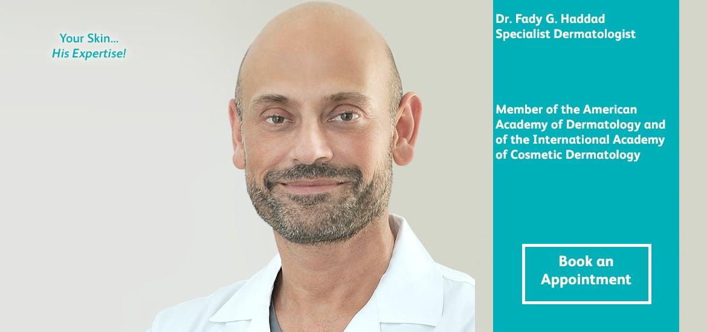 Dr. Fady G. Haddad - Dermatology